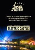 Vrei să mergi la Electric Castle? Susţine Fondul Jazz in the Park